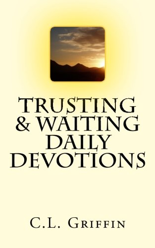Trusting & Waiting Daily Devotions