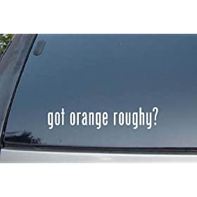 got orange roughy? Vinyl Decal Stickers