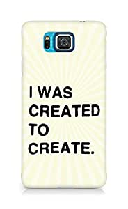 AMEZ i was created to create Back Cover For Samsung Galaxy Alpha