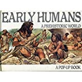 Early Humans; a Prehistoric World. A Pop-up Book (0399214763) by Berger, Melvin