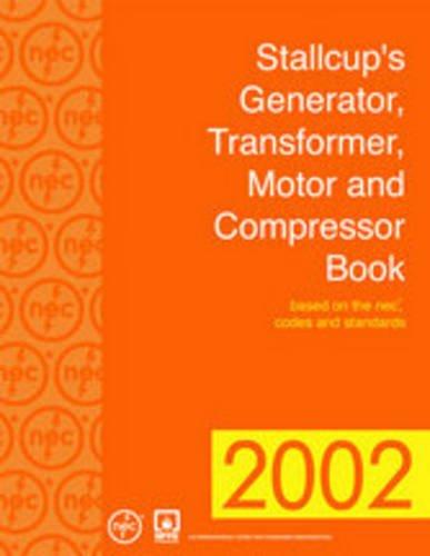 Stallcup'S® Generator, Transformer, Motor And Compressor Book, 2002 Edition