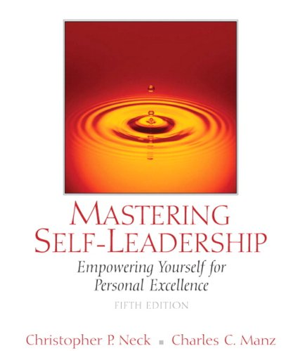 Mastering Self-Leadership: Empowering Yourself for...
