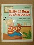 Billy 'N' Bear Go to the Doctor (0570089042) by Gunn, Robin Jones