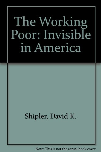 working poor in america The new work requirements haven't reduced the number or percentage of americans in poverty consider the rise of both the working poor and the non-working rich, and the meritocratic ideal on which america's growing inequality is often justified doesn't hold up.