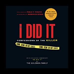 If I Did It: Confessions of the Killer | [The Goldman Family, Pablo F. Fenjves, Dominick Dunne]