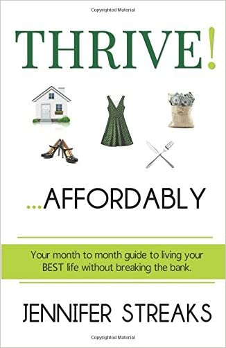 Thrive! ... Affordably: Your month-to-month guide to living your BEST life without breaking the bank.
