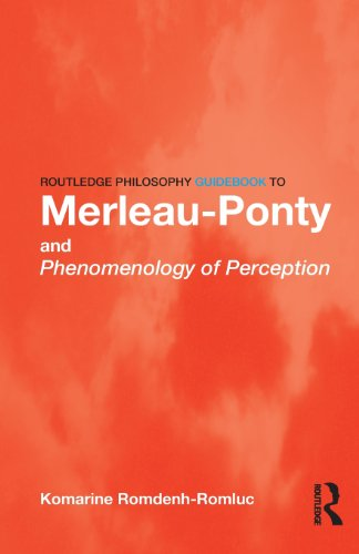 Routledge Philosophy GuideBook to Merleau-Ponty and...