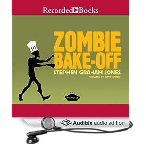 Zombie Bake Off 32k - Stephen Graham Jones