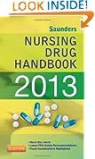 Saunders Nursing Drug Handbook 2013, 1e (Saunders Nursing Drug Handbooks)