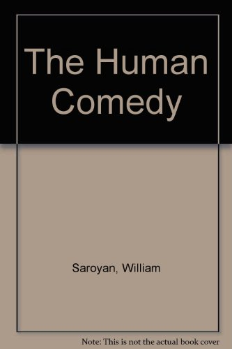 An analysis of homer in the human comedy by william saroyan
