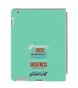 EPICCASE Dreamers & Doers Mobile Back Case Cover For Apple Ipad 2/3/4 (Designer Case)