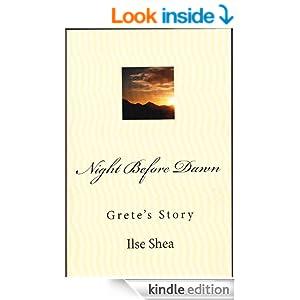 Night Before Dawn (Grete's Story)