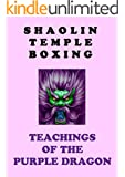 Shaolin Temple Boxing: Teachings of the Purple Dragon