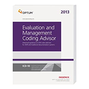 Evaluation and Management Coding Advisor 2013