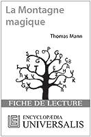 La Montagne magique de Thomas Mann (Les Fiches de lecture d'Universalis)