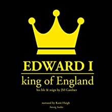 Edward I, King of England Audiobook by JM Gardner Narrated by Katie Haigh