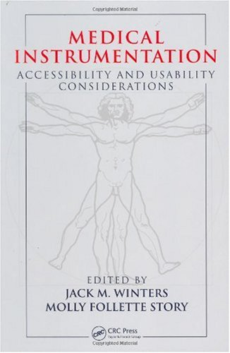 Medical Instrumentation: Accessibility and Usability Considerations (Studies in Advanced Mathematic)