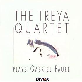 Treya Quartet: Treya Quartet Plays Gabriel Faure