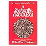img - for A Sephardic Passover Haggadah: With Translation and Commentary book / textbook / text book