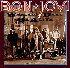 Bon Jovi - Wanted Dead Or Alive - Zortam Music