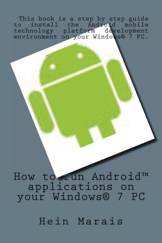 How to run AndroidTM applications on your Windows® 7 PC
