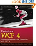 Professional WCF 4: Windows Communica...
