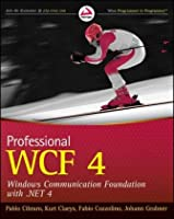 Professional WCF 4: Windows Communication Foundation with .NET 4 Front Cover
