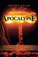 Apocalypse: The Reason God Judges a Nation