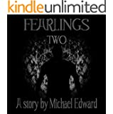 Fearlings Two (The Fearlings Series Book 2)