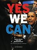 YES WE CAN. Barack Obama - Sein Weg, Seine Botschaft