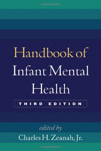 Handbook of Infant Mental Health, Third Edition