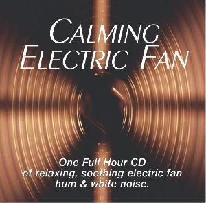 Calming Electric Fan: Fan Sound CD