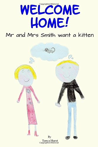 Welcome Home!: Mr and Mrs Smith want a kitten