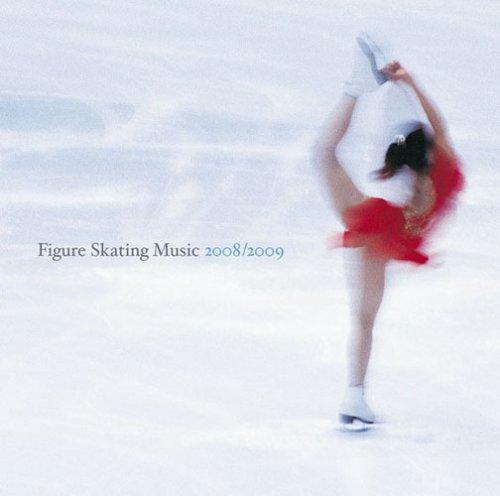フィギュア・スケート・ミュージック最新ベスト2008/2009