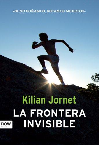 La Frontera Invisble (Deporte (Now Books)) (Spanish Edition)