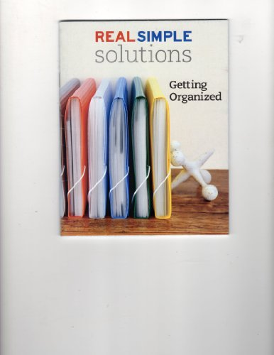 Real Simple Solutions : Getting Organized