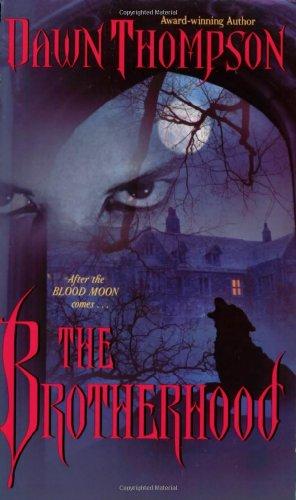 Image of The Brotherhood (Blood Moon, Book 2)