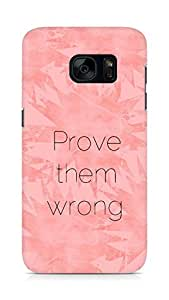 AMEZ prove them wrong Back Cover For Samsung Galaxy S7