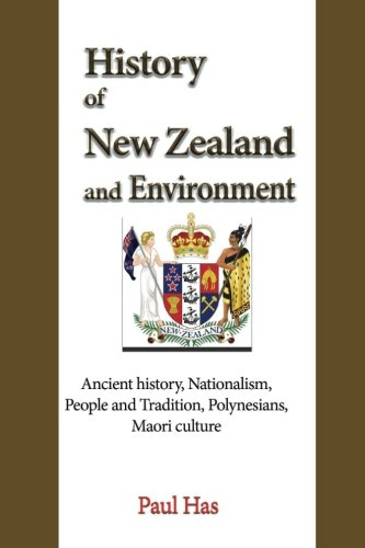 History of New Zealand and Environment: Ancient history, Nationalism, People and Tradition, Polynesians, Maori culture