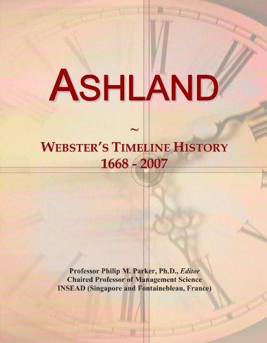 Ashland: Webster's Timeline History, 1668 - 2007