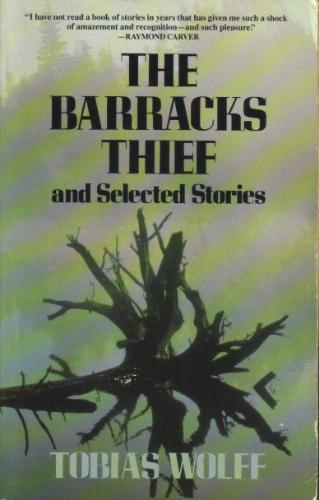 The Barracks Thief and Selected Stories, Wolff, Tobias