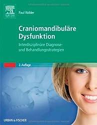 Craniomandibuläre Dysfunktion: Interdisziplinäre Diagnose- und Behandlungsstrategien