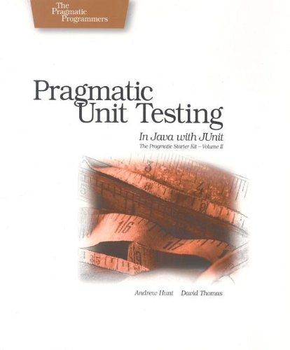 Pragmatic Unit Testing in Java with JUnit