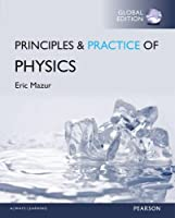 Principles & Practice of Physics (2 Volumes) (Global Edition) Front Cover