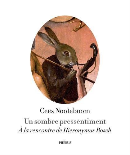 Un sombre pressentiment : A la rencontre de Hieronymus Bosch