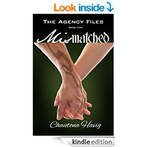 Mismatched (Book Two) (The Agency Files 2)