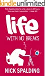 Life... With No Breaks: A Laugh Out L...