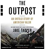 [ THE OUTPOST: AN UNTOLD STORY OF AMERICAN VALOR ] By Tapper, Jake ( Author) 2013 [ Compact Disc ]