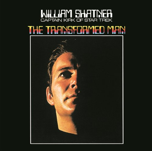 William Shatner The Transformed Man