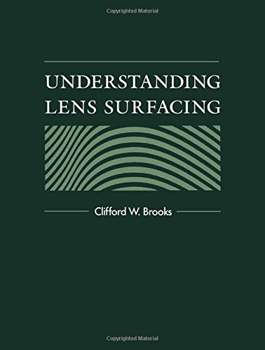 Understanding Lens Surfacing, 1e